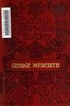 George Meredith, an essay towards appreciation. - (IA georgemeredithes00jerr).pdf