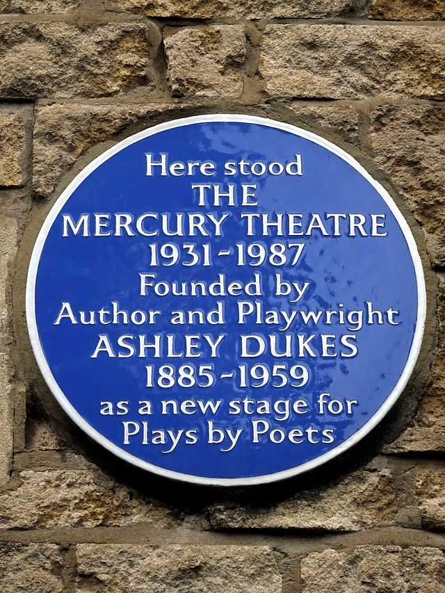 Ashley Dukes and Mercury Theatre, Notting Hill Gate blue plaque - Here stood the Mercury Theatre 1931-1987 Founded by Author and Playwright Ashley Dukes 1885-1959 as a new stage for Plays by Poets