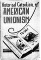 Historical Catechism of American Unionism.pdf