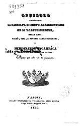 Opuscolo che contiene la raccolta di cento anacreontiche su di talune scienze, belle arti, virtù, vizj, e diversi altri soggetti composto per solo uso de' giovanetti di Ferdinando Ingarrica