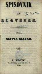 Matija Majar: Slovenščina: Spisovnik za Slovence