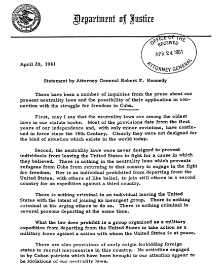 Robert F. Kennedy's Statement on Cuba and Neutrality Laws, 20 April 1961 Robert F. Kennedy Statement on Cuba and Neutrality Laws April 20, 1961.png