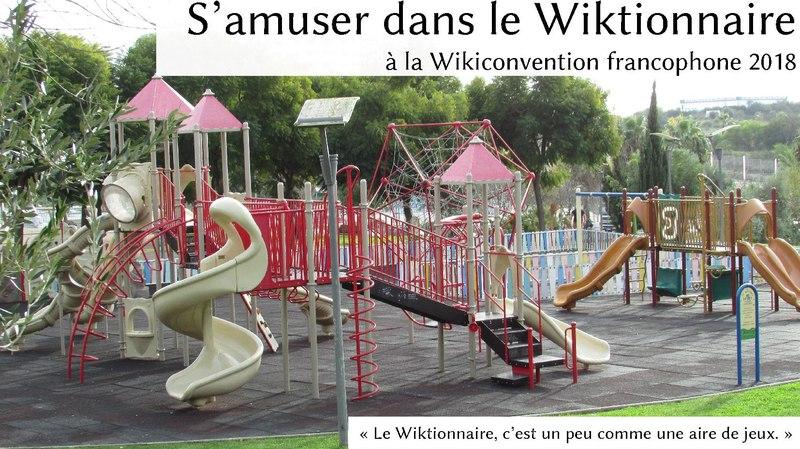 File:S'amuser dans le Wiktionnaire à la Wikiconvention francophone.pdf