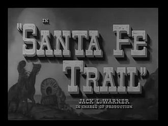 File:Santa Fe Trail (1940).webm