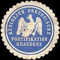 Siegelmarke Königlich Preussische Fortifikation Graudenz W0219805.jpg
