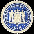 Siegelmarke Königliche Technische Hochschule - Aachen W0219481.jpg