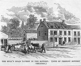 Bowery - The Bull's Head Tavern in the Bowery, 1801 – c. 1860
