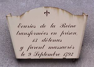 9 September massacres - Plaque at the entrance to the écuries de la Reine