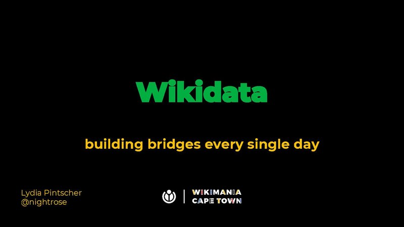 File:Wikimania 2018 - Wikidata building bridges every single day.pdf