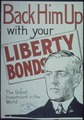 """Back Him Up with your Liberty Bonds. The Safest Investment in the World."" - NARA - 512652.tif"
