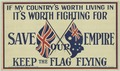 """If my country's worth living in it's worth fighting for"" recruitment poster, circa 1915.tif"