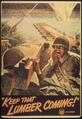 """Keep that lumber coming. U.S. Army"" - NARA - 513653.tif"