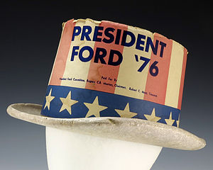 "Gerald R. Ford Presidential Museum - Foam campaign top hat featuring a stars and stripes design and the text ""President Ford '76"" worn by Gerald R. Ford's delegates during the 1976 Republican National Convention"