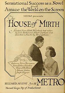 <i>The House of Mirth</i> (1918 film) 1918 film by Albert Capellani