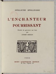 Guillaume Apollinaire: L'Enchanteur pourrissant
