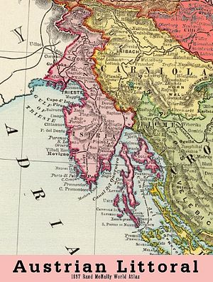 Istria - Austrian Littoral in 1897