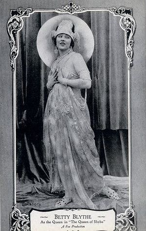 Betty Blythe - Betty Blythe as Queen of Sheba on a 1922 postcard.