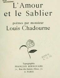 Louis Chadourne: L'Amour et le Sablier