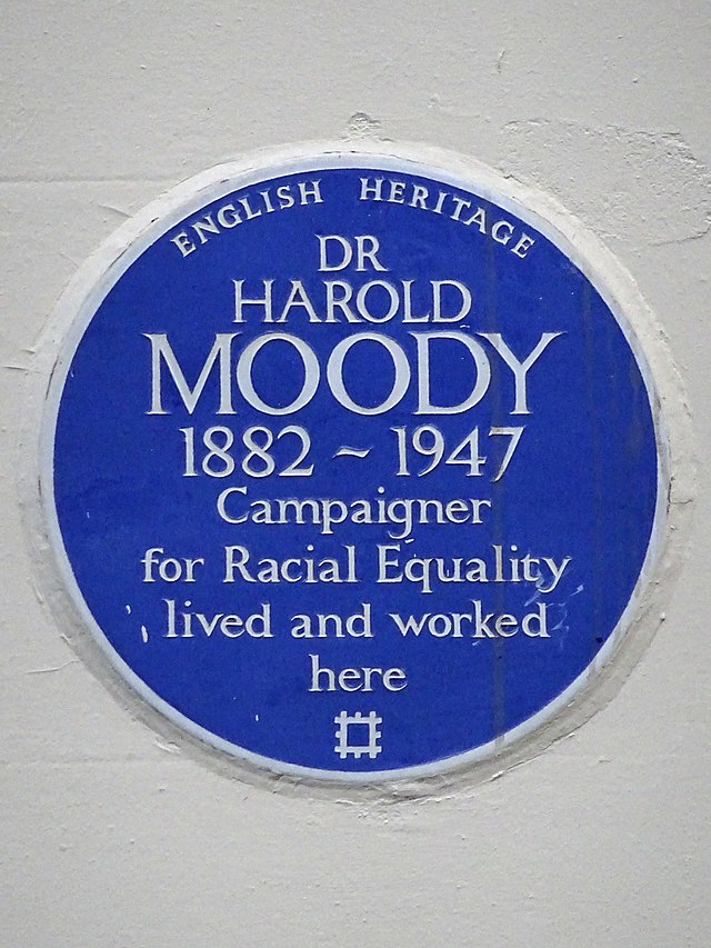 Harold Moody blue plaque - Dr Harold Moody 1882–1947 campaigner for racial equality lived and worked here