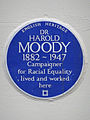 DR HAROLD MOODY 1882-1947 Campaigner for Racial Equality lived and worked here.jpg