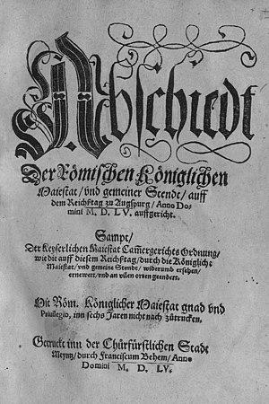 Peace of Augsburg - Image: Druck Augsburger Reichsfrieden