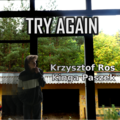 Krzysztof Ros - Try Again.png