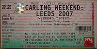 A 2007 Leeds Festival Weekend Ticket.