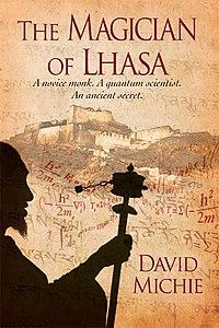 The Magician of Lhasa - David Michie