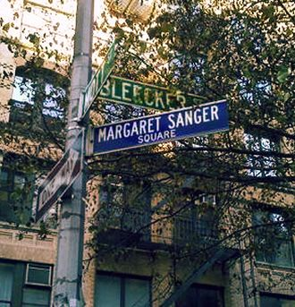 Margaret Sanger - Margaret Sanger Square, at the intersection of Mott Street and Bleecker Street in Manhattan