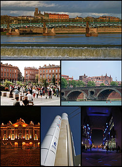 Montage of Toulouse, Top:Pont Saint Pierre and Garonne River, Middle of left:Place du Capitole, Middle of right:Pont-Neuf Bridge, Bottom of left:Capitole de Toulouse, Bottom of center:Arian 5 Space launch Site, Bottom of right:Mediatheque Jose Cabanis