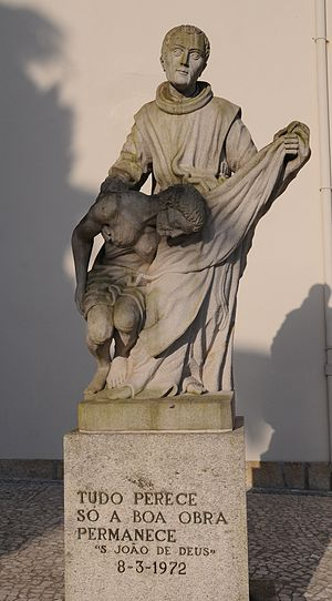 John of God - Statue of St. John of God at the Church of Vilar de Frades, Barcelos, Portugal. The inscription reads:All things pass, only good works last.