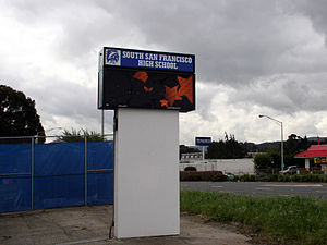 South San Francisco High School - South San Francisco High School's electronic billboard along El Camino Real.