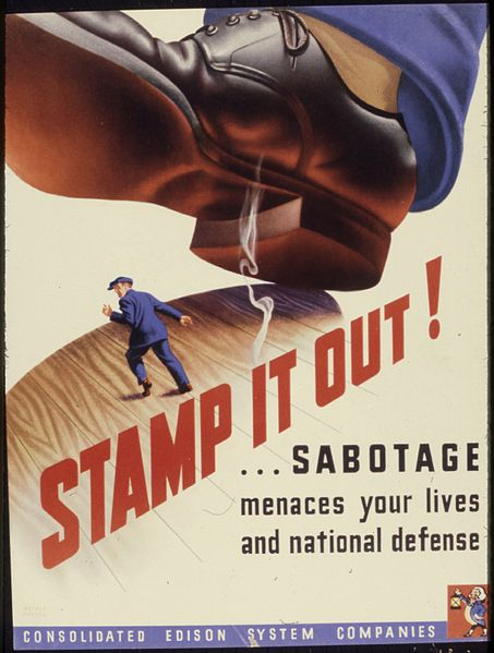 File:Stamp it out^ ... Sabotage menaces your lives and national defense. - NARA - 535210.jpg