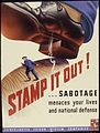 Stamp it out^ ... Sabotage menaces your lives and national defense. - NARA - 535210.jpg
