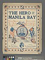 The Hero of Manila Bay (NYPL Hades-609985-1255673).jpg