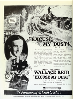 <i>Excuse My Dust</i> (1920 film) 1920 film by Sam Wood