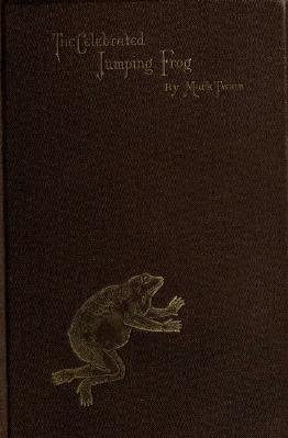 1867. The Celebrated Jumping Frog of Calaveras County, and Other Sketches.djvu