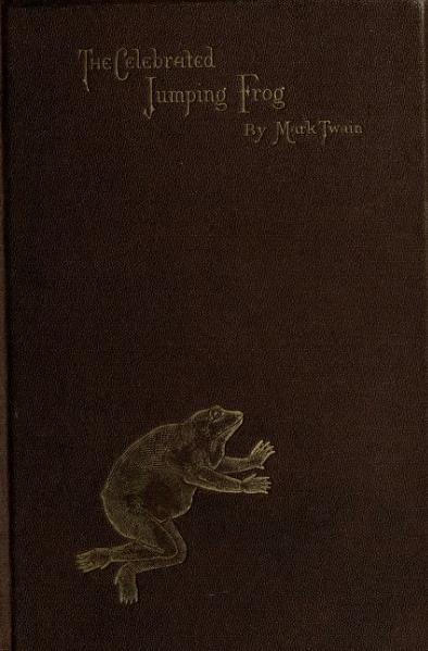 File:1867. The Celebrated Jumping Frog of Calaveras County, and Other Sketches.djvu
