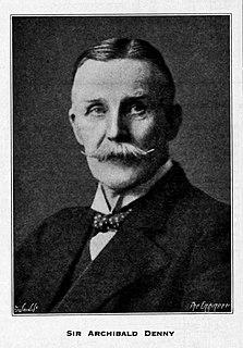 Archibald Denny Denny, Sir Archibald, first baronet (1860–1936), shipbuilder and engineer