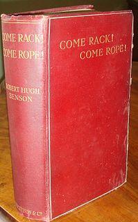 <i>Come Rack! Come Rope!</i> book by Robert Hugh Benson