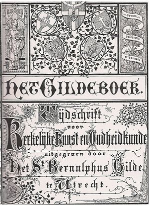 Guild of St. Bernulphus - The Guild Book magazine of church art and antiquities published by the St. Bernulphus Guild in Utrecht