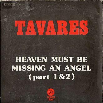 Heaven Must Be Missing an Angel - Image: Heaven Must Be Missing an Angel (Part 1 & 2) by Tavares French vinyl