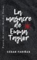La masacre de Emma Taylor César Fariñas.png