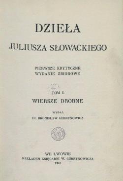 Dzieła Juliusza Słowackiego Tom I 1909 Wikiźródła Wolna