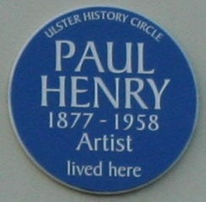 Paul Henry (painter) - Plaque to Paul Henry, University Road, Belfast, which erroneously gives his year of birth as 1877
