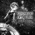 """Portada del disco """"Astronautas en la playa"""".jpg"""