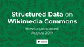 Structured Data on Wikimedia Commons - how to get started.pdf