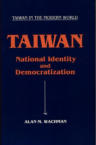 Alan M. Wachman - Book cover for Taiwan: National Identity and Democratization, written by Wachman, published in 1994