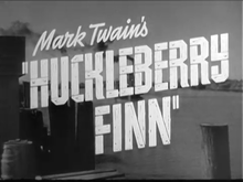 alt=Description de l'image The Adventures of Huckleberry Finn (1939).png.