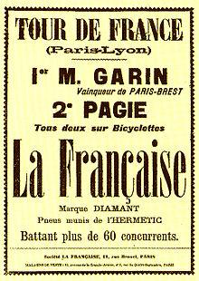 """French text: """"Tour de France (Paris-Lyon) - 1er M. Garin, Vainquer de Paris-Brest. 2e Pagie. Tous deux sur bicyclettes La Française, marque diamant, pneus munis de l'Hermetic. Battant plus de 60 concurrents""""."""